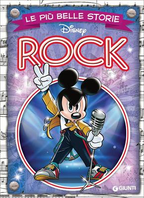 Walt Disney Giunti N.12 - Le più belle storie – Rock (Luglio 2015)