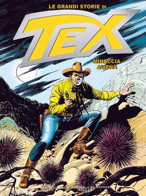 Le Grandi Storie di Tex 13 - Minaccia Aliena (Marzo 2016)