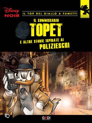 Disney Noir - Volume 4 - Il Commissario Topet (07/2018)