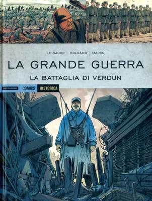 Historica N.78 - La Grande Guerra - La Battaglia Di Verdun (Aprile 2019)