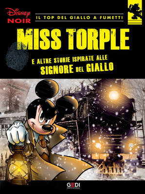 Disney Noir - Volume 1 - Miss Torple (07/2018)