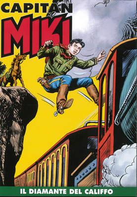 Capitan Miki a colori N.35 - Il Diamante del Califfo (Ottobre 2019)