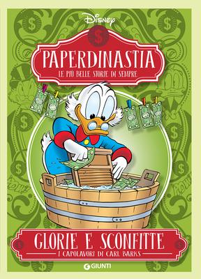 Paperdinastia - Glorie e sconfitte (I capolavori di Carl Barks Vol. 3) (Luglio 2018)
