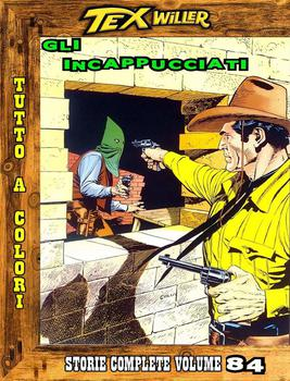 Tex Willer Storie Complete N.84 - Gli Incappucciati (2013)