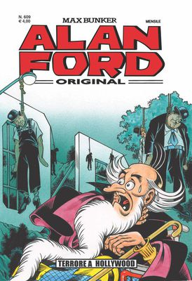 Alan Ford N.609 - Terrore a Hollywood (Marzo 2020)
