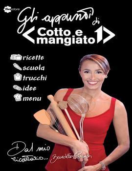 Benedetta Parodi - Appunti di Cotto e mangiato (2014)