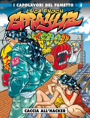 Cosmo Serie Blu 66 - Sprayliz 4, Caccia all'Hacker (Cosmo 20