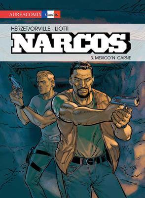 AureaComix Linea BD 034 - Narcos 03 - Mexico'n Carne (Aurea 2018-09)
