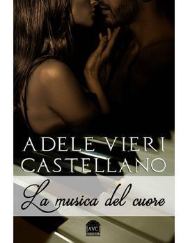 Vieri Castellano Adele - La musica del cuore (2016)