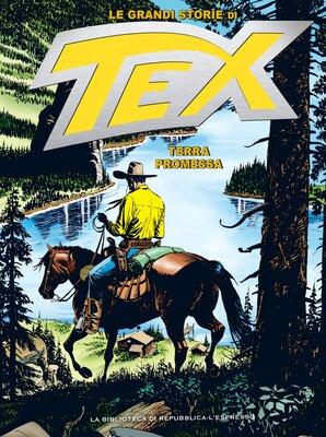 Le Grandi Storie di Tex 16 - Terra Promessa (Aprile 2016)