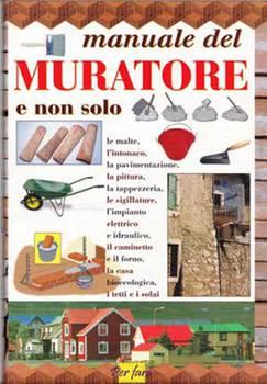 Walter Pedrotti - Manuale del muratore e non solo (1999)
