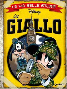 Walt Disney Giunti - Volume 8 - Le Più Belle Storie - In Giallo (2015)
