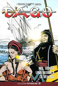 Dago - Collezione Tuttocolore - Volume 50 - Nel Vento Una Nuvola Di Veleno (2014)