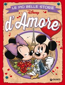 Walt Disney Giunti - Volume 24 - Le Più Belle Storie D'Amore (2015)