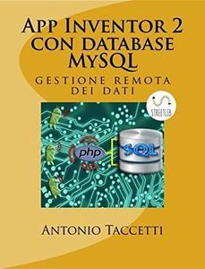 Antonio Taccetti - App inventor 2 con database Mysql (2016)