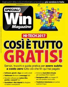 Win Magazine Speciali - Hi-Tech 2017 Cosie Tutto Gratis! - Gennaio-Febbraio 2017