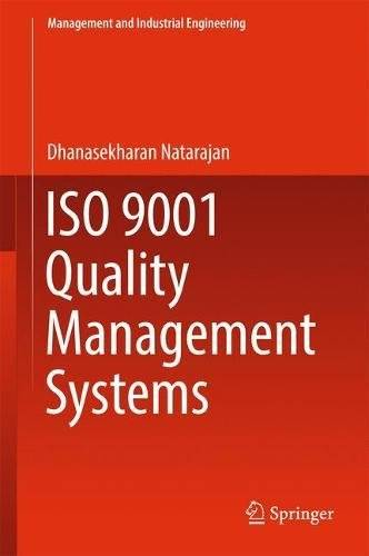 ISO 9001 Quality Management Systems (Management and Industrial Engineering)