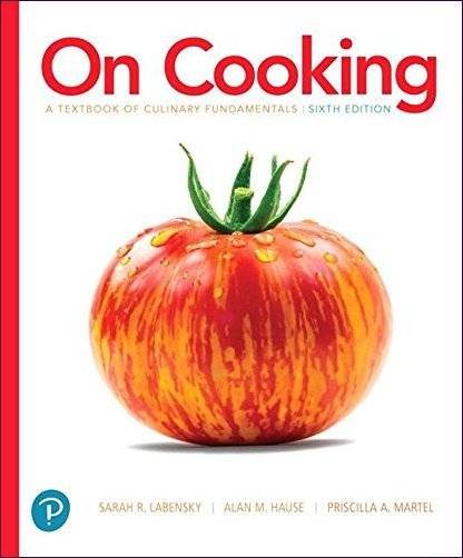 On Cooking: A Textbook of Culinary Fundamentals (6th Edition)