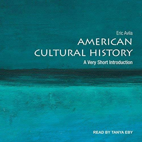 American Cultural History A Very Short Introduction [Audiobook]
