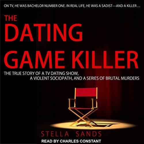 The Dating Game Killer [Audiobook]