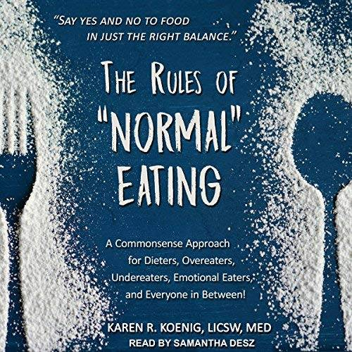 "The Rules of ""Normal"" Eating [Audiobook]"