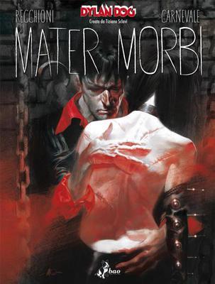 Dylan Dog  - Mater Morbi (Bao Marzo 2014)