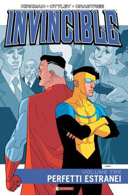 Invincible  Volume 3  Perfetti Estranei (Salda Press Gennaio 2015)