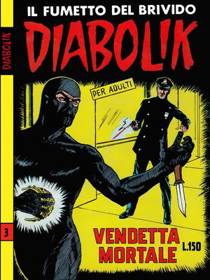 Diabolik N.027 - Seconda serie n.03 - Vendetta mortale (Astorina 02-1965)