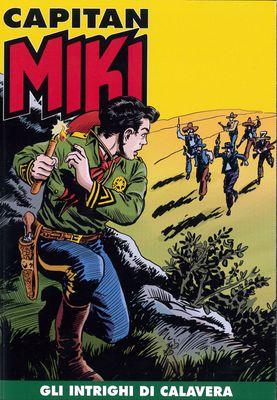 Capitan Miki a colori N.40 - Gli Intrighi di Calavera (Novembre 2019)