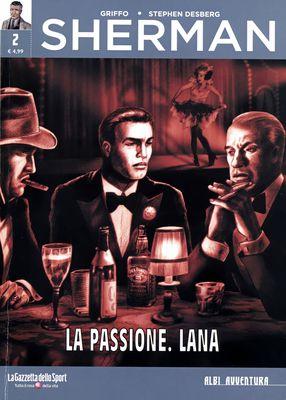Collana Albi Avventura 47 - Sherman 02 - La Passione. Lana (RCS-2019-11-07)