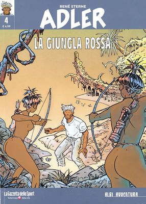 Collana Albi Avventura 54 - Adler 04 - La Giungla Rossa (RCS-2019-29-08)