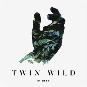 Twin Wild - My Heart (EP) (2016)