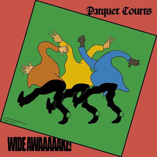 Parquet Courts - Wide Awake! (2018)