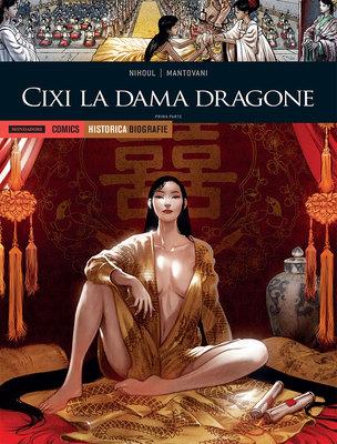 Historica Biografie n.23 - Cixi la dama dragone - parte prima (Marzo 2019)