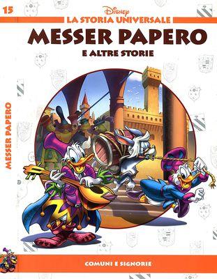 La Storia Universale Disney - Volume 15 - Messer Papero (05-2011)