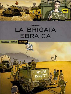 Historica N.75 - La Brigata Ebraica (Gennaio 2019)