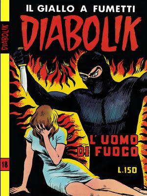 Diabolik N.042 - Seconda serie n 18 L'uomo di fuoco (Astorina 1965-09-06)