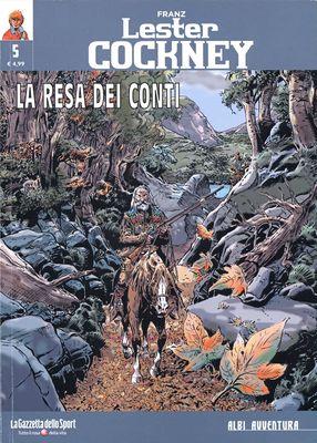 Collana Albi Avventura 40 - Lester Cockney 05 - La Resa Dei Conti (RCS-2019-23-05)