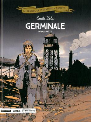 La grande letteratura a fumetti 28 - Germinale parte I (Mond