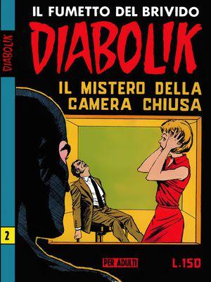 Diabolik N.026 - Seconda serie n.02 - Il mistero della camera chiusa (Astorina 01-1965)