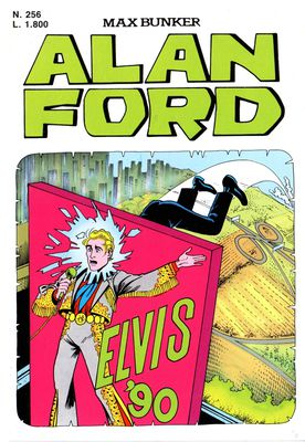 Alan Ford N.256 - Elvis '90 (Settembre 1990)