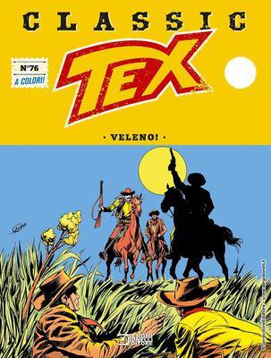 Tex Classic - Volume 76 - Veleno! (Febbraio 2020)