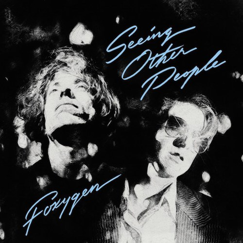 Foxygen - Seeing Other People (2019)