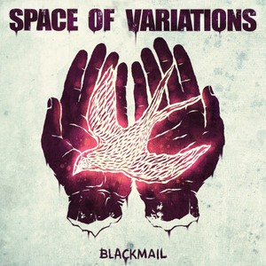Space of Variations - Blackmail (EP) (2016)