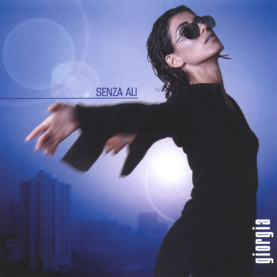 Giorgia - Senza ali (2001).Mp3 - 320Kbps