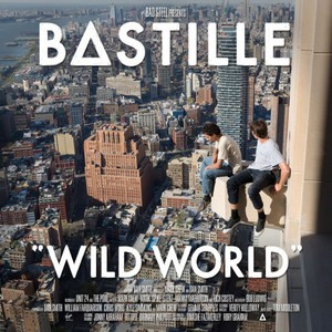 Bastille - Wild World (2016)