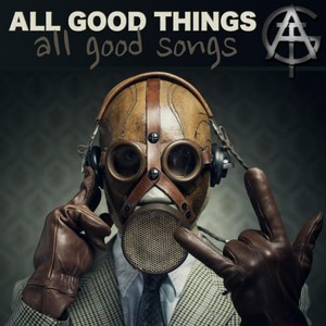 All Good Things - All Good Songs (2016)