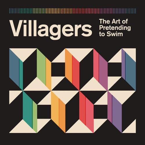 Villagers - The Art Of Pretending To Swim (2018)