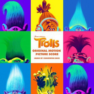 Christophe Beck & Jeff Morrow - Trolls (Landal Motion Picture Score) (2016)