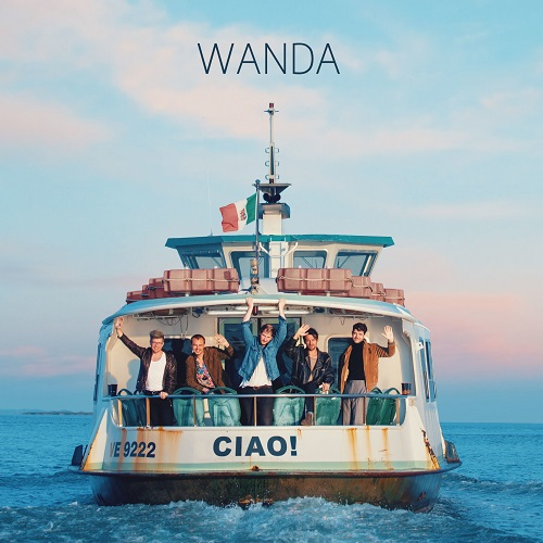 Wanda - Ciao! (Deluxe Edition) (2019)